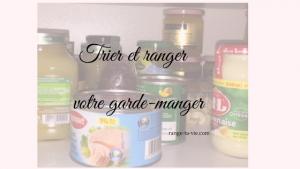 Trier et ranger votre garde-manger